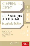 Die 7 Wege zur Effektivität Snapshots Edition