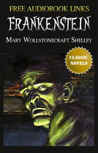 FRANKENSTEINClassicNovels:NewIllustrated[FreeAudiobookLinks]
