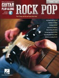 Rock Pop - Guitar Play-Along Volume 12【電子書籍】[ Hal Leonard Corp. ]