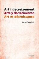 Art i decreixement / Arte y decrecimiento / Art et décroissance