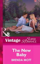 The New Baby (Mills & Boon Vintage Superromance) (9 Months Later, Book 43)