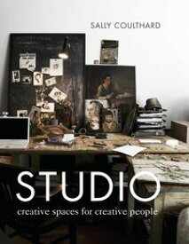 Studio Creative Spaces for Creative People【電子書籍】[ Sally Coulthard ]