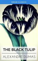 The Black Tulip (Dream Classics)