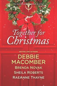 Together For Christmas/5-B Poppy Lane/When We Touch/Welcome To Icicle Falls/Starstruck【電子書籍】[ Debbie Macomber ]