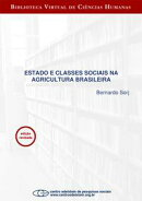 Estado e classes sociais na agricultura brasileira