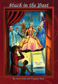 Stuck in the Past【電子書籍】[ Gregory Saur ]