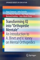 """Transforming IQ into """"Orthopédie Mentale"""""""