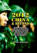 2012, China and Beyond