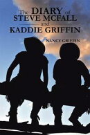 The Diary of Steve Mcfall and Kaddie Griffin