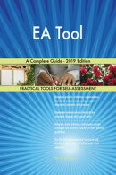 EA Tool A Complete Guide - 2019 Edition