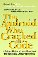 The Android Who Cracked the Code