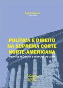 Política e direito na suprema corte norte-americana