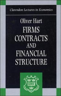 Firms, Contracts, and Financial Structure【電子書籍】[ Oliver Hart ]