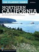 100 Classic Hikes: Northern California