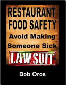 Restaurant Food Safety: Avoid Making Someone Sick