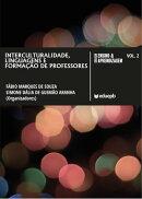 Interculturalidade, linguagens e formação de professores, Vol. 2
