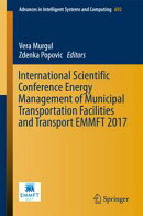 International Scientific Conference Energy Management of Municipal Transportation Facilities and Transport E…