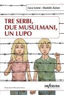Tre serbi, due musulmani, un lupo