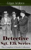 Detective Sgt. Elk Series: The Complete 6 Novels Collection
