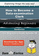 How to Become a Data-examination Clerk