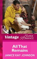 All That Remains (Mills & Boon Vintage Superromance) (Count on a Cop, Book 50)