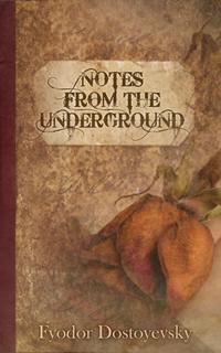 criticism of rationalism and the embodiment of criticism in notes from underground a novel by fyodor Existentialism (/ ɛ ɡ z ɪ ˈ s t ɛ n ʃ ə l ɪ z əm /) is a tradition of philosophical inquiry associated mainly with certain 19th and 20th-century european philosophers who, despite profound doctrinal differences, shared the belief that philosophical thinking begins with the human subject—not merely the thinking subject, but the acting.