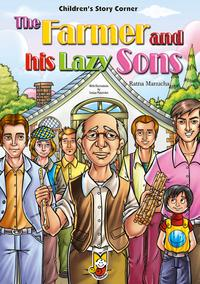 The Farmer and his Lazy Sons【電子書籍】[ Ratna Manucha ]