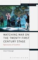 Watching War on the Twenty-First Century Stage