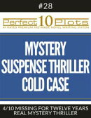 """Perfect 10 Mystery / Suspense / Thriller Cold Case Plots #28-4 """"MISSING FOR TWELVE YEARS – REAL MYSTERY THR…"""