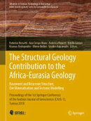 The Structural Geology Contribution to the Africa-Eurasia Geology: Basement and Reservoir Structure, Ore Min…