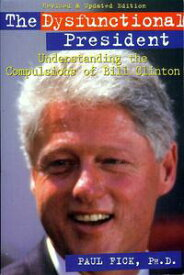 The Dysfunctional President【電子書籍】[ Dr. Paul Fick ]
