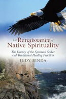 The Renaissance of Native Spirituality