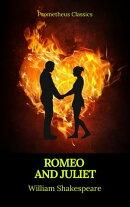 Romeo and Juliet (Best Navigation, Active TOC)(Prometheus Classics)