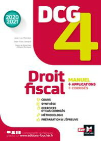 DCG 4 - Droit fiscal - Manuel et applications - Mill?sime 2020-2021【電子書籍】[ Jean-Yves Jomard ]