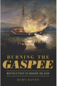 BurningtheGaspeeRevolutioninRhodeIsland
