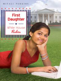 FirstDaughter:WhiteHouseRules