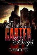 The Return of the Carter Boys
