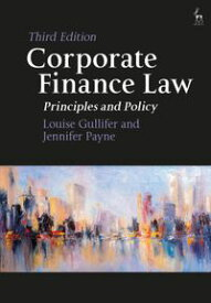 Corporate Finance LawPrinciples and Policy【電子書籍】[ Professor Louise Gullifer ]