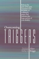 Overcoming Triggers