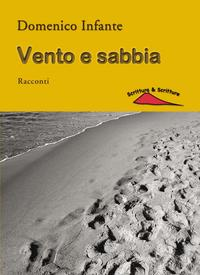 Vento e sabbia【電子書籍】[ Domenico Infante ]