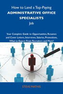 How to Land a Top-Paying Administrative office specialists Job: Your Complete Guide to Opportunities, Resume…