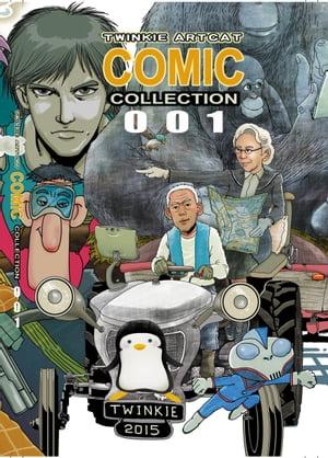 Twinkie Artcat Comic Collection 001【電子書籍】[ Twinkie Artcat ]