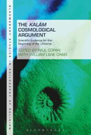 The Kalam Cosmological Argument, Volume 2