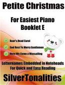 Petite Christmas Booklet E - For Beginner and Novice Pianists Boar's Head Carol God Rest Ye Merry Gentlemen…