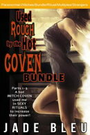 Used Rough by the Hot Coven Bundle