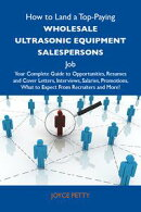 How to Land a Top-Paying Wholesale ultrasonic equipment salespersons Job: Your Complete Guide to Opportuniti…
