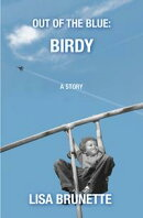 Out of the Blue: Birdy