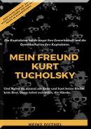 Mein Freund Kurt Tucholsky