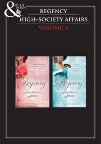 RegencyHighSocietyVol4:TheSparhawkBride/TheRogue'sSeduction/Sparhawk'sAngel/TheProperWife(Mills&Boone-BookCollections)