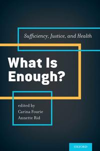WhatisEnough?Sufficiency,Justice,andHealth